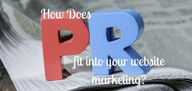 How_Does_PR_Fit_in_to_Your_Website_Marketing.jpg