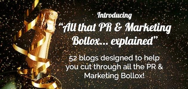 Introducing_PR__Marketing_Bollox_Explained_-_Blog_One.jpg
