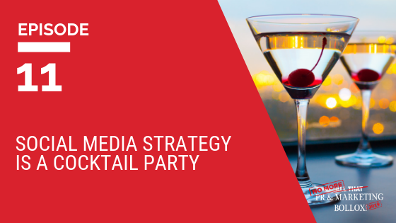 Social media strategy is a cocktail party blog image